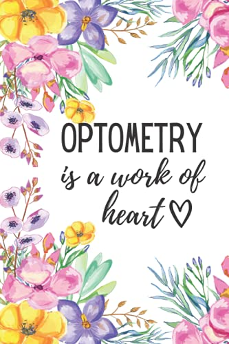 Compare Textbook Prices for Optometry Is A Work Of Heart: Beautiful Lined Notebook  ISBN 9798546392758 by umma sumiya publishing