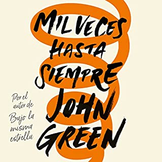 Mil veces hasta siempre [Turtles All the Way Down] audiobook cover art