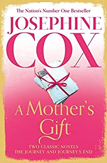 A Mother's Gift: Two Classic Novels