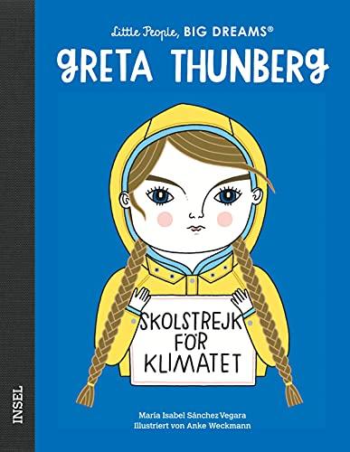 Greta Thunberg: Little People, Big Dreams. Deutsche Ausgabe