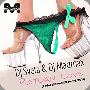 Return Love (Fedor Smirnoff Rework 2011)