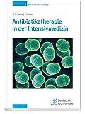 Antibiotikatherapie in der Intensivmedizin - Samir G. Sakka