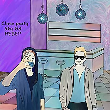 Close Party
