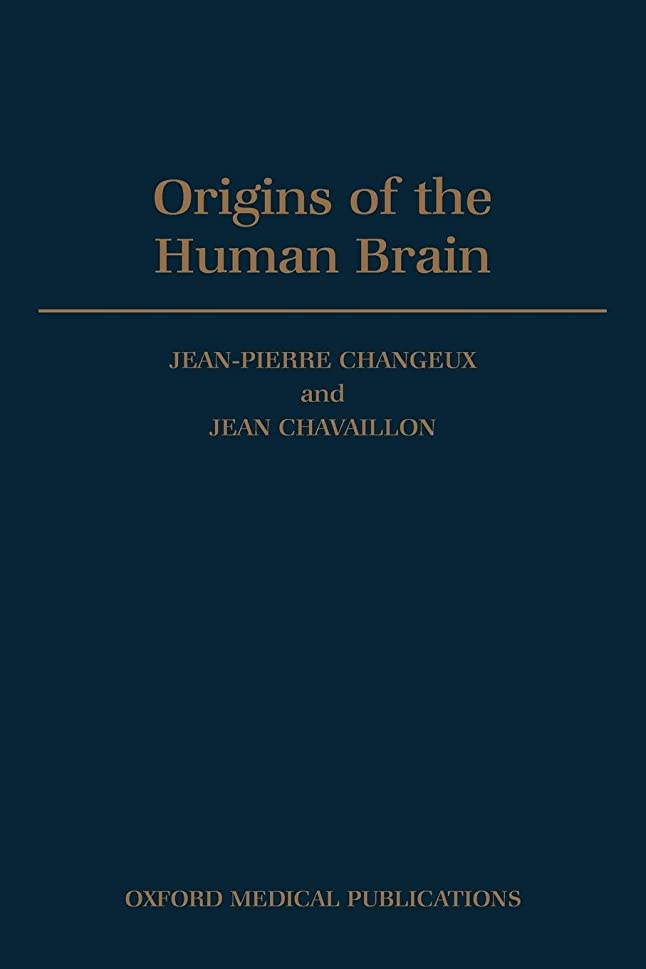 八パトロン奇跡的なOrigins of the Human Brain (A Fyssen Foundation Symposium)