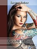 Geisha Tattoo: Eine Fetisch-Geschichte