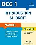 DCG 1 - Introduction au droit 2017/2018 - 11e éd. - Manuel - Manuel (2017-2018)