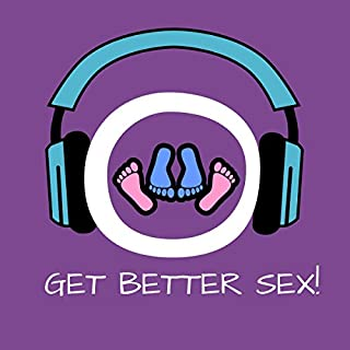 Get Better Sex! More Lust and Passion by Hypnosis cover art