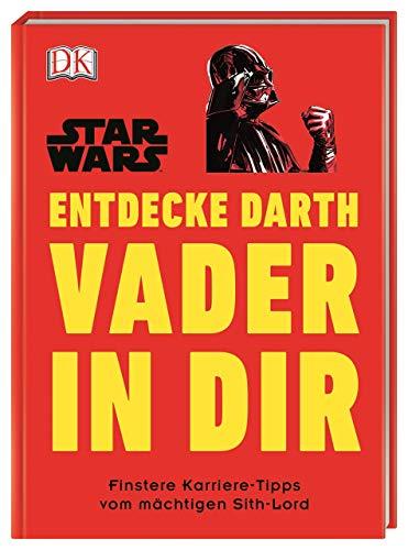 Star Wars™ Entdecke Darth Vader in dir: Finstere Karriere-Tipps vom mächtigen Sith-Lord