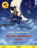 Mi sueño más bonito – Min allersmukkeste drøm (español – danés): Libro infantil bilingüe, con audiolibro (Sefa Libros ilustrados en dos idiomas)