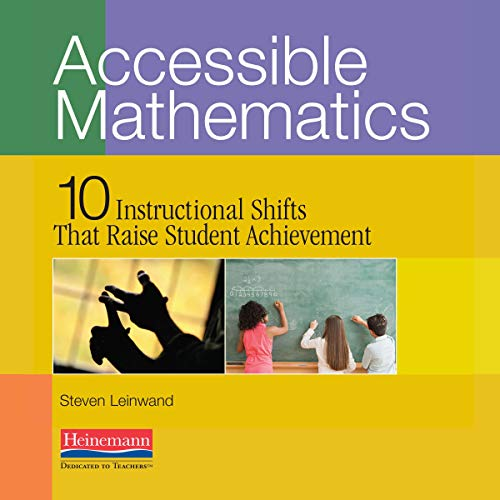 Accessible Mathematics Audiobook By Steven Leinwand cover art