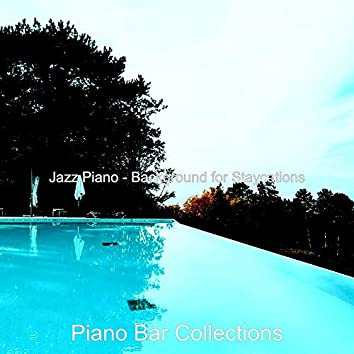 Jazz Piano - Background for Staycations