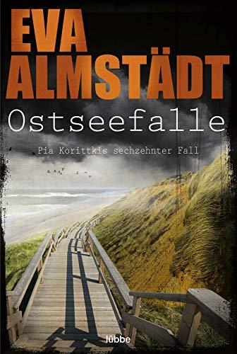 Buchseite und Rezensionen zu 'Ostseefalle: Pia Korittkis sechzehnter Fall' von Eva Almstädt