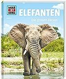WAS IST WAS Band 86 Elefanten. Die grauen Riesen (WAS IST WAS Sachbuch, Band 86) - Andrea Weller-Essers