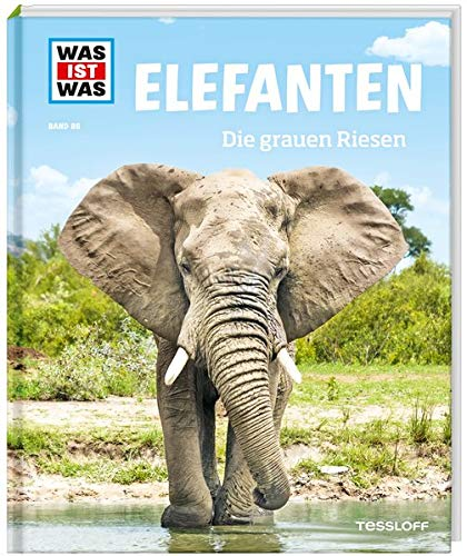 WAS IST WAS Band 86 Elefanten. Die grauen Riesen (WAS IST WAS Sachbuch, Band 86)