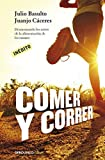 Comer y correr / Eat and run by Julio Basulto;Juanjo Cáceres(2014-04-04)