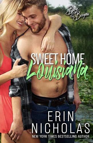 Sweet Home Louisiana (Boys of the Bayou Book 2)