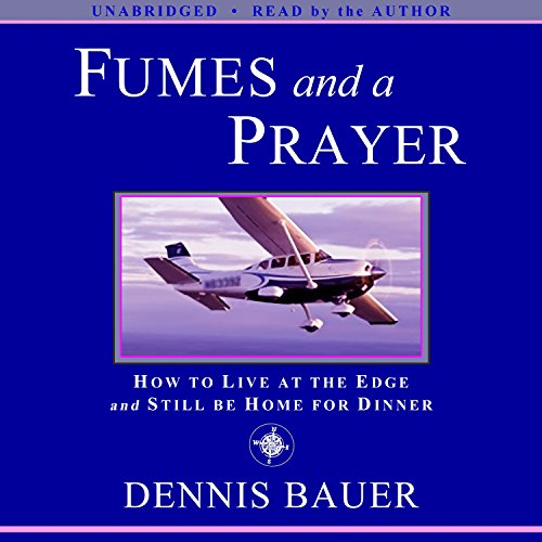 Fumes and a Prayer audiobook cover art