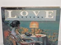 Love Letters: An Illustrated Treasury 1561384364 Book Cover