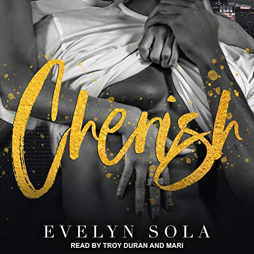 Cherish Audiobook By Evelyn Sola cover art
