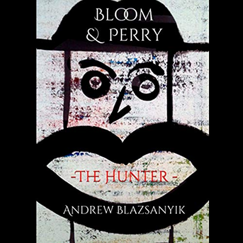Bloom & Perry: The Hunter Titelbild