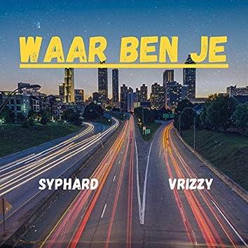 Waar Ben Je (feat. Vrizzy)