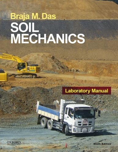 Compare Textbook Prices for Soil Mechanics Laboratory Manual 9 Edition ISBN 9780190209667 by Das, Braja