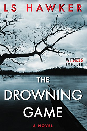 The Drowning Game: A Novel (English Edition)
