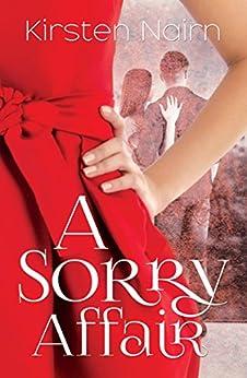 A Sorry Affair by [Kirsten  Nairn]
