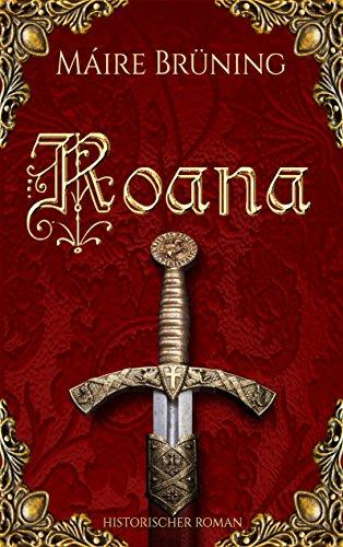 Roana (Die Herren von Rodéna 3) (German Edition)