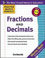 Fractions, Decimals, and Percents (Practice Makes Perfect)