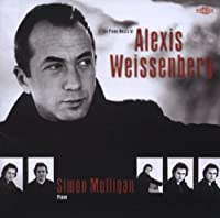 The Piano Music of Alexis Weissenberg by Mulligan (2001-10-02)