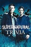 Supernatural Trivia: Trivia Quiz Game Book