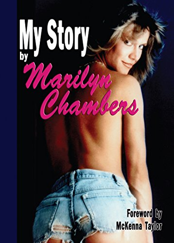Marilyn chambers photos Amazon Com My Story By Marilyn Chambers Ebook Chambers Marilyn Taylor Mckenna Kindle Store