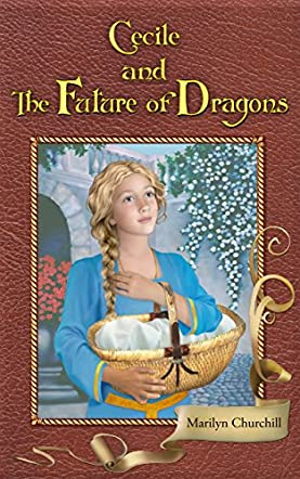 Cecile and The Future of Dragons