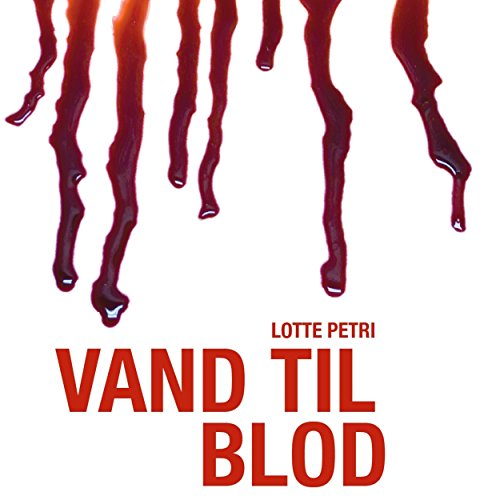 Vand til blod audiobook cover art