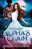 Alpha's Claim: Urban Fantasy Romance Standalone (English Edition)