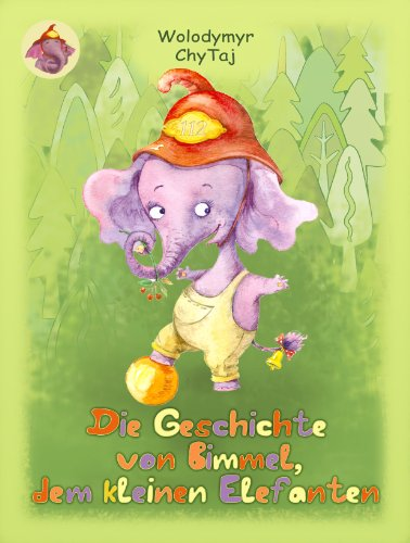 Geschichte von Bimmel, dem kleinen Elefanten (Ding-a-Ling's Story)