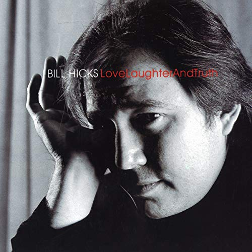 Bill Hicks: Love, Laughter and Truth cover art