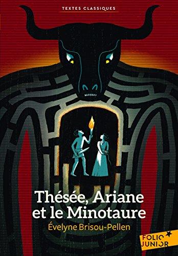 Thésée, Ariane et le Minotaure (French Edition)