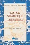 Gestion stratégique - Le développement du projet d'entreprendre