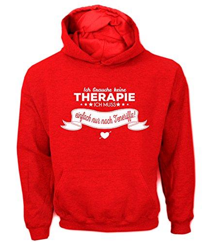Artdiktat Herren Hoodie Ich brauche keine Therapie - Ich muss einfach nur nach Teneriffa Größe XL, rot