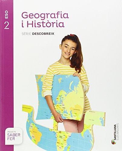 GEOGRAFIA I HISTORIA SERIE DESCOBREIX 2 ESO SABER FER - 9788414113899