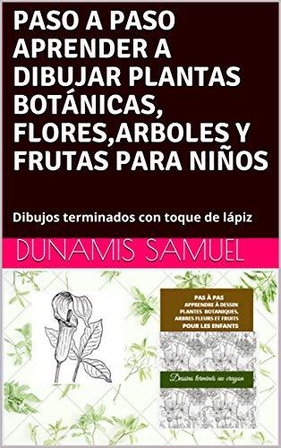 PASO A PASO APRENDER A DIBUJAR PLANTAS BOTÁNICAS, FLORES,ARBOLES Y FRUTAS PARA...