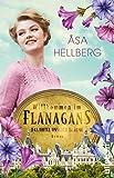 Willkommen im Flanagans: Das Hotel unserer Träume von Åsa Hellberg