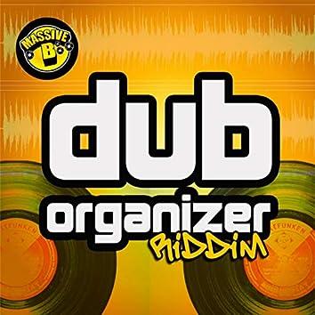Massive B Presents: Dub Organizer Riddim