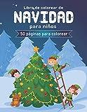 Libro de colorear de navidad para niños: 50 hermosas páginas para colorear con Papá Noel,...