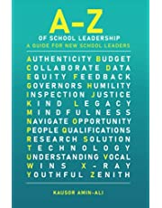 A-Z of School Leadership: A guide for new school leaders