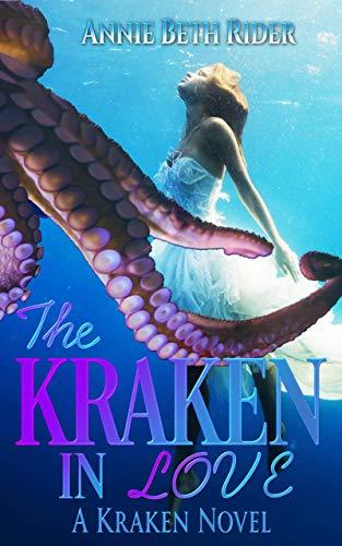 The Kraken In Love: A Kraken Novel (English Edition)