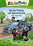 Bildermaus - Mit der Polizei auf Spurensuche: Mit Bildern lesen lernen - Ideal für die Vorschule und Leseanfänger ab 5 Jahre