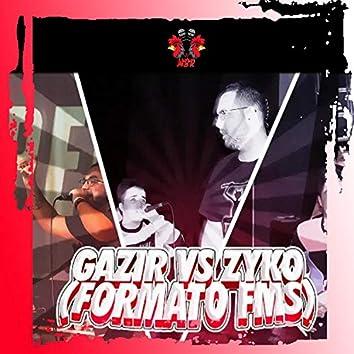 Gazir VS Zyko 2019